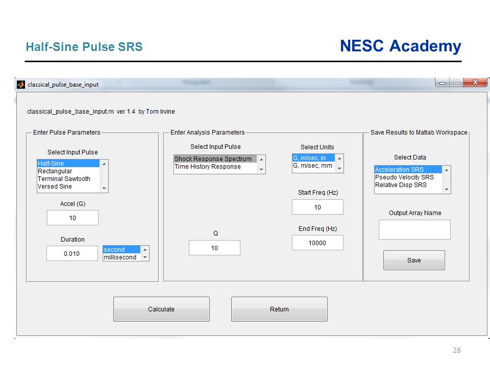 NESC Academy 28 Half-Sine Pulse SRS