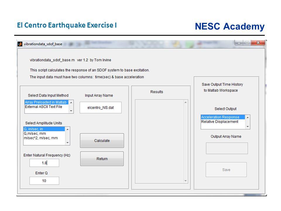 NESC Academy El Centro Earthquake Exercise I