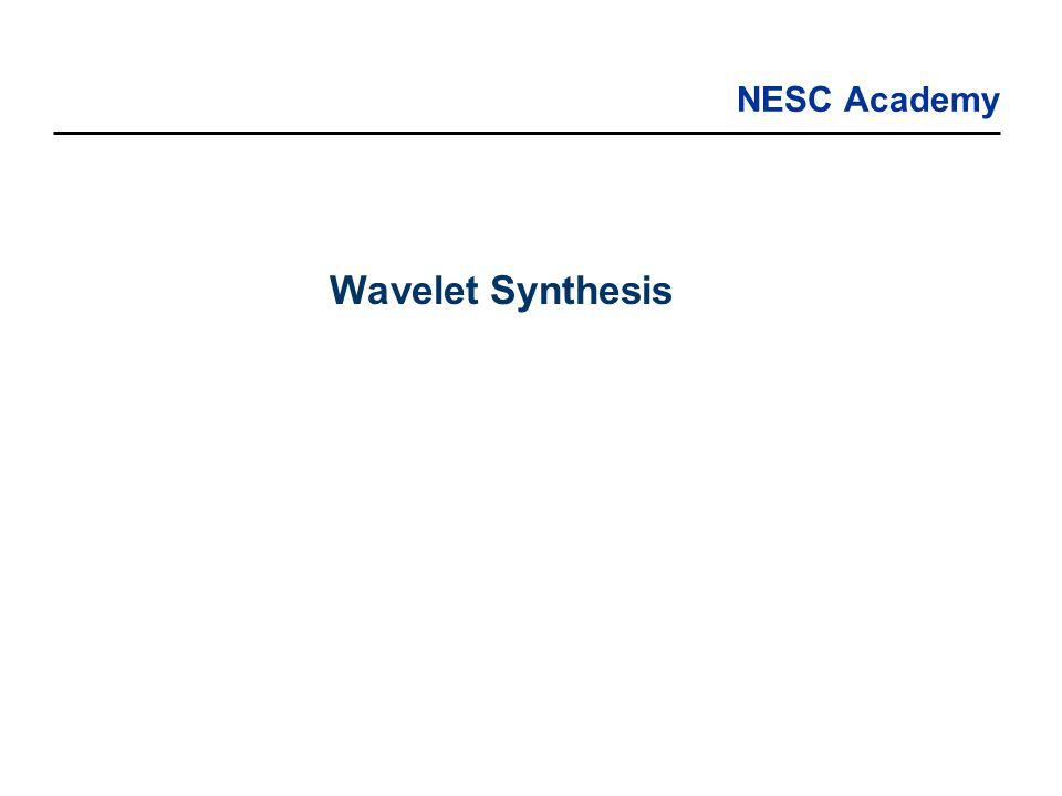 NESC Academy Wavelet Synthesis