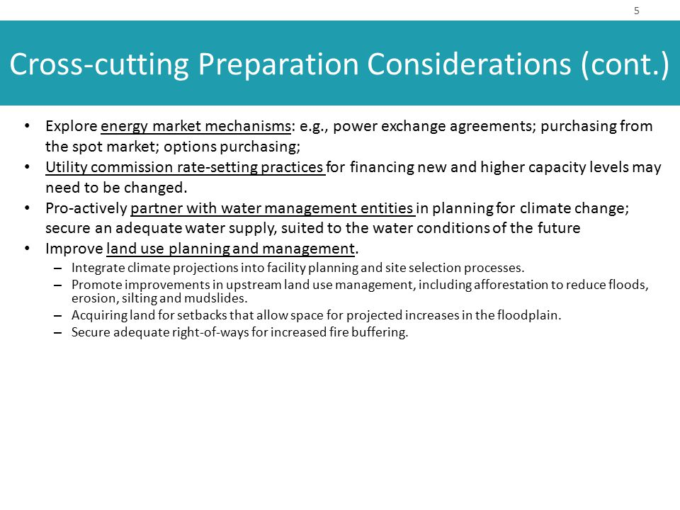 6 Consider benefits of increases in system redundancy Promote flexibility and adaptability (RDM).