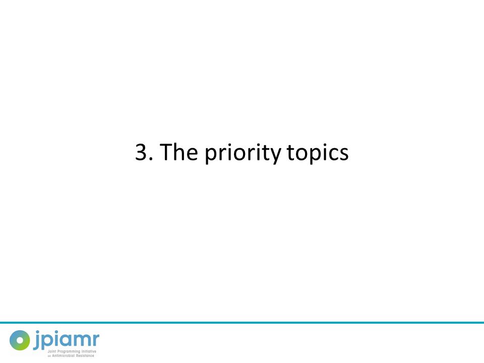 3. The priority topics