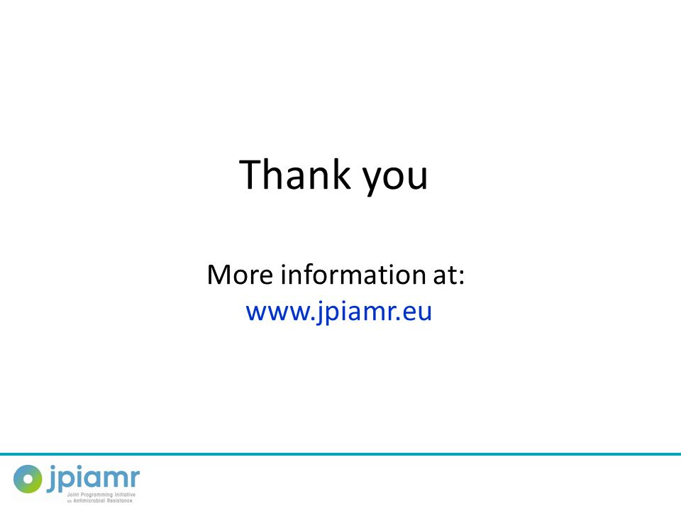 Thank you More information at: www.jpiamr.eu