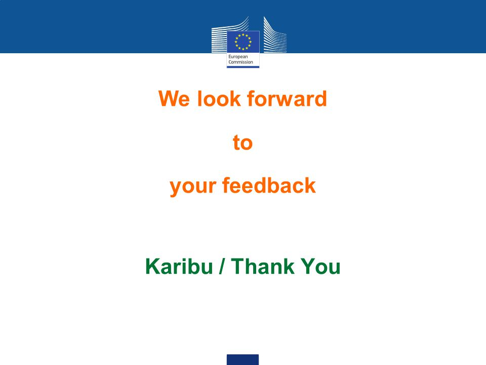 We look forward to your feedback Karibu / Thank You