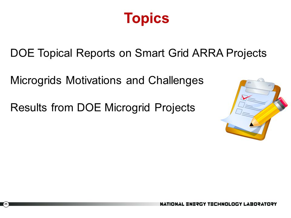2 Topics DOE Topical Reports on Smart Grid ARRA Projects Microgrids Motivations and Challenges Results from DOE Microgrid Projects