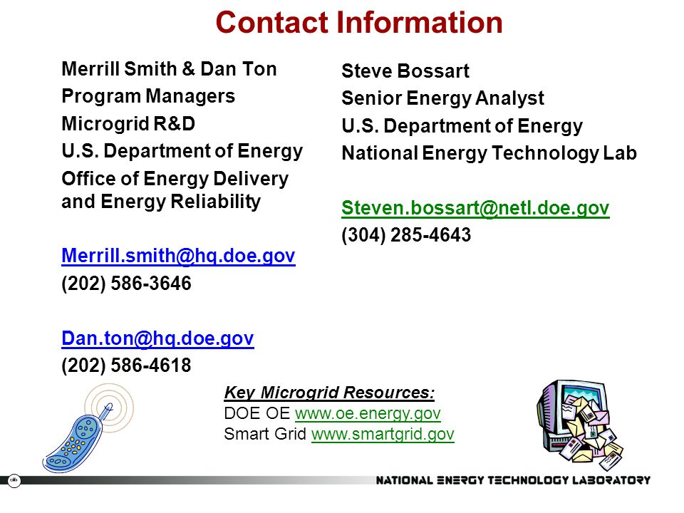 30 Contact Information Merrill Smith & Dan Ton Program Managers Microgrid R&D U.S.