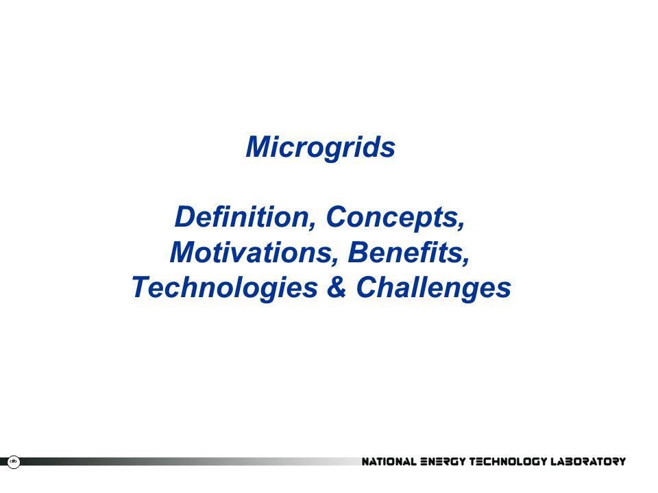 6 Microgrids Definition, Concepts, Motivations, Benefits, Technologies & Challenges