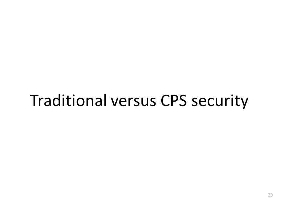 Traditional versus CPS security 39