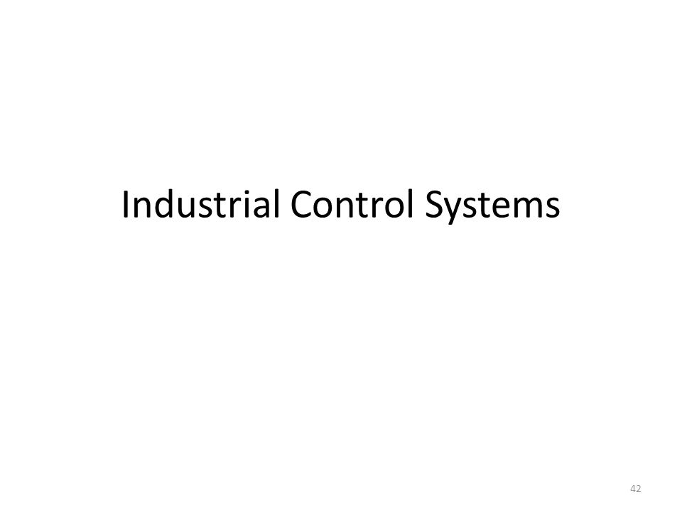 Industrial Control Systems 42