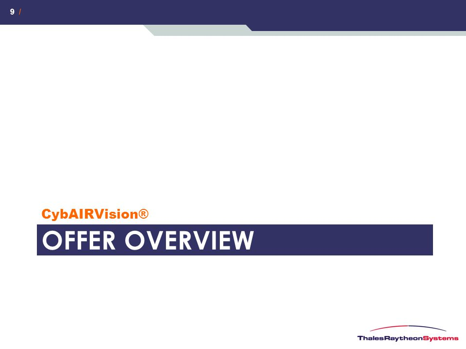 9 / OFFER OVERVIEW CybAIRVision®