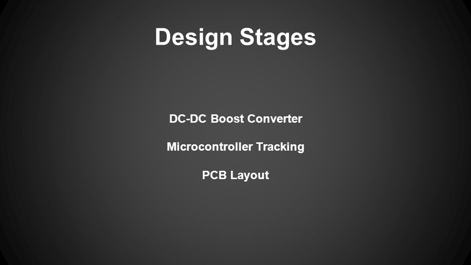 Design Stages DC-DC Boost Converter Microcontroller Tracking PCB Layout