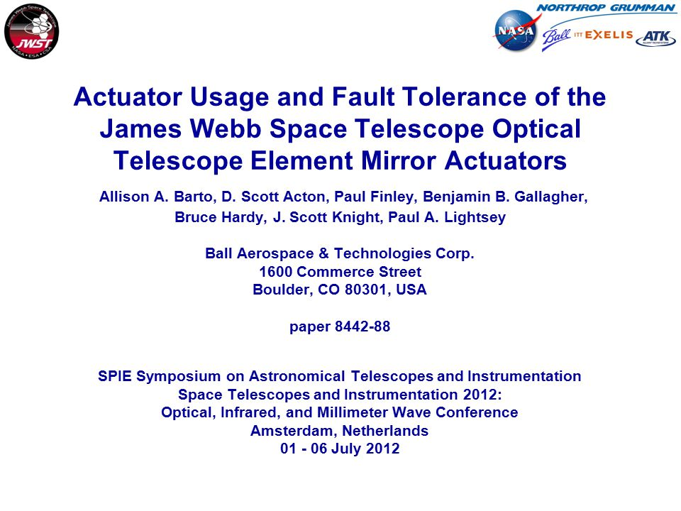 Actuator Usage and Fault Tolerance of the James Webb Space Telescope Optical Telescope Element Mirror Actuators Allison A. Barto, D. Scott Acton, Paul