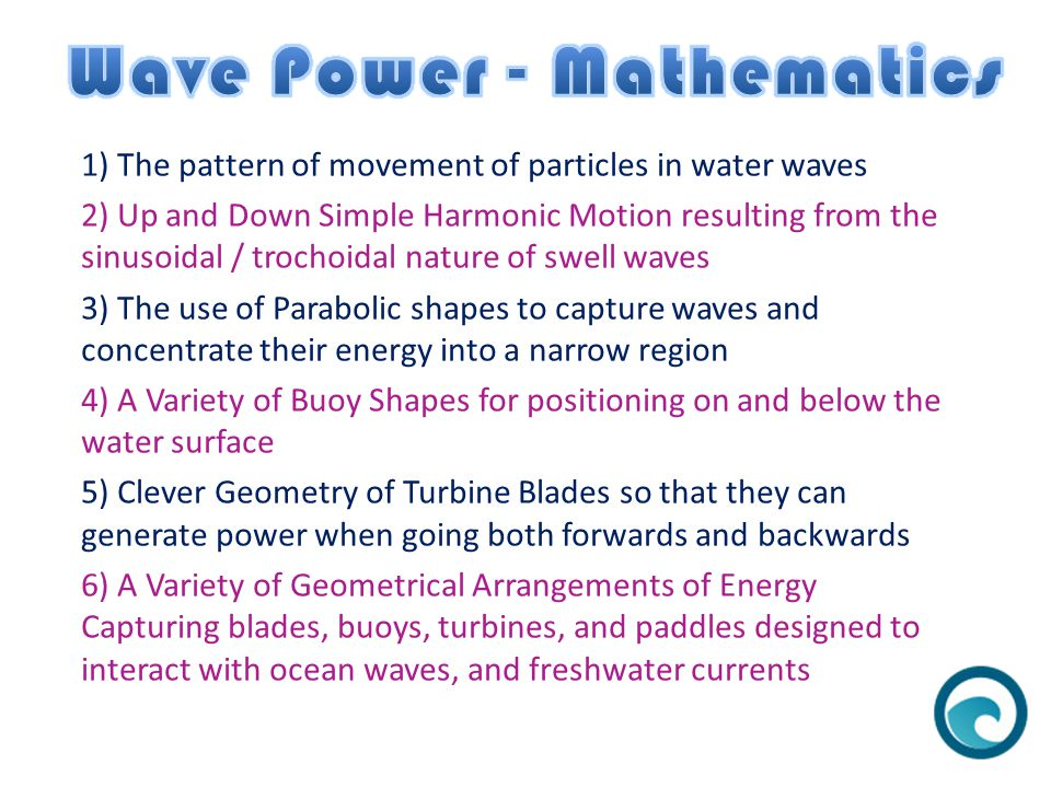 Complete details of all material covered in this presentation can be found in the Mathematics of Oceans lesson on the Passy's World of Mathematics Website: www.passyworldofmathematics.com