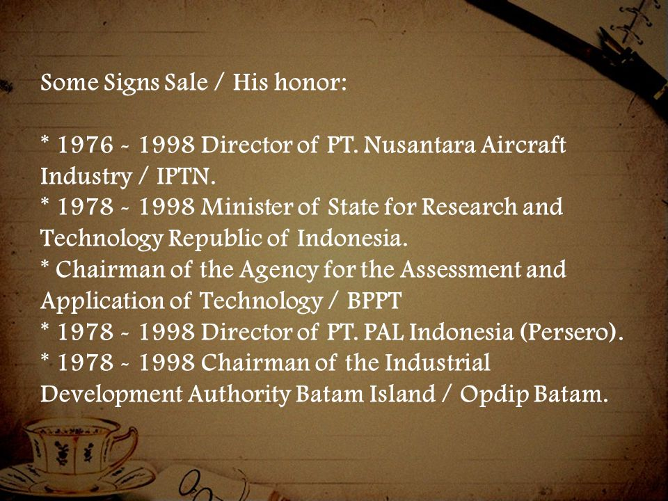 Some Signs Sale / His honor: * 1976 - 1998 Director of PT.