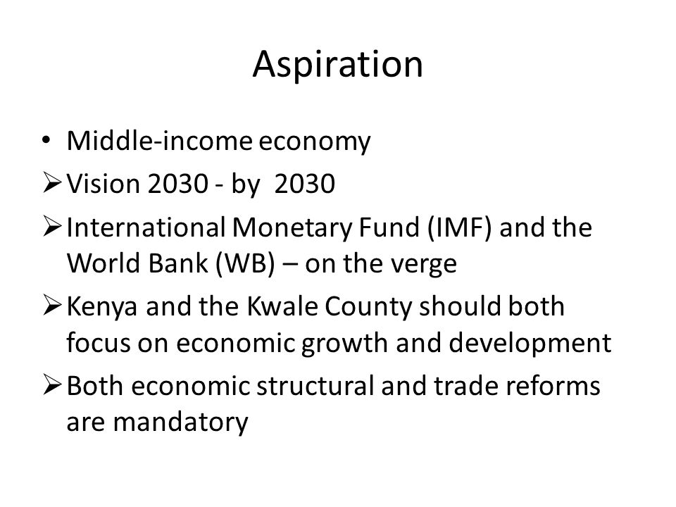  Potential of County as Kenya transits to middle-income economy.