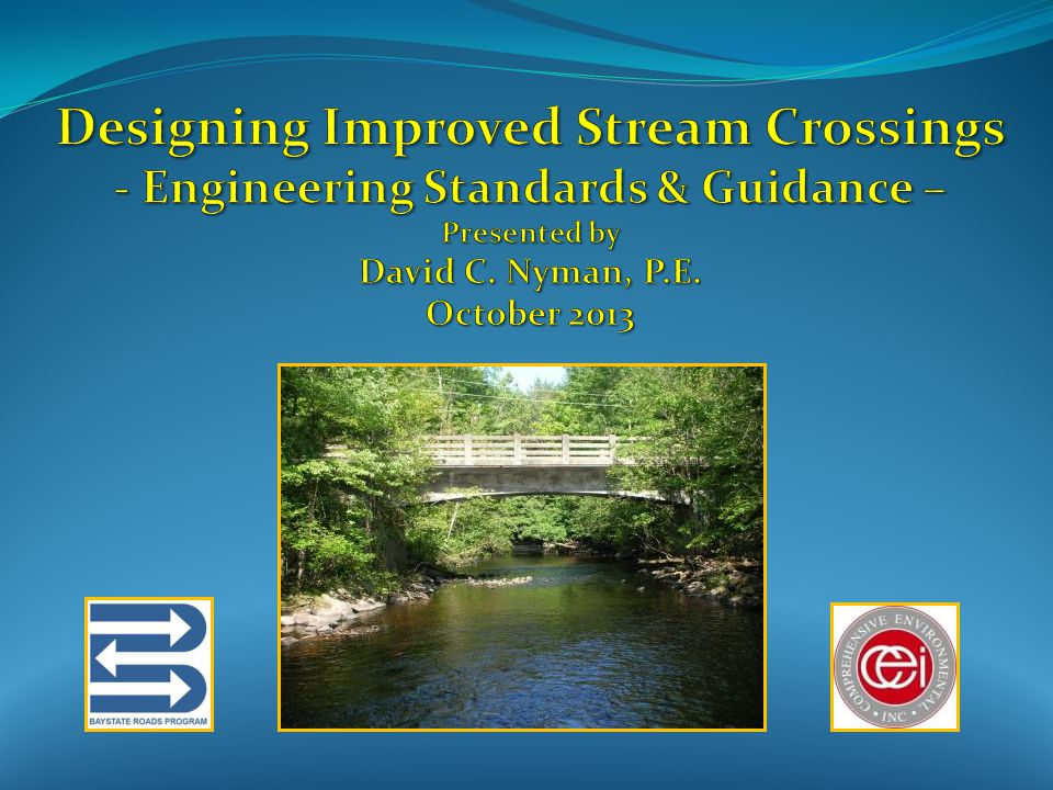 1.Apply the Stream Crossing Standards* 2. Design for Capacity and Stability 3.