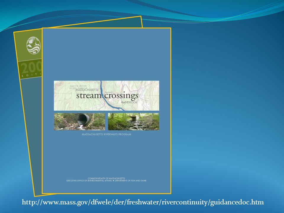 http://www.mass.gov/dfwele/der/freshwater/rivercontinuity/guidancedoc.htm