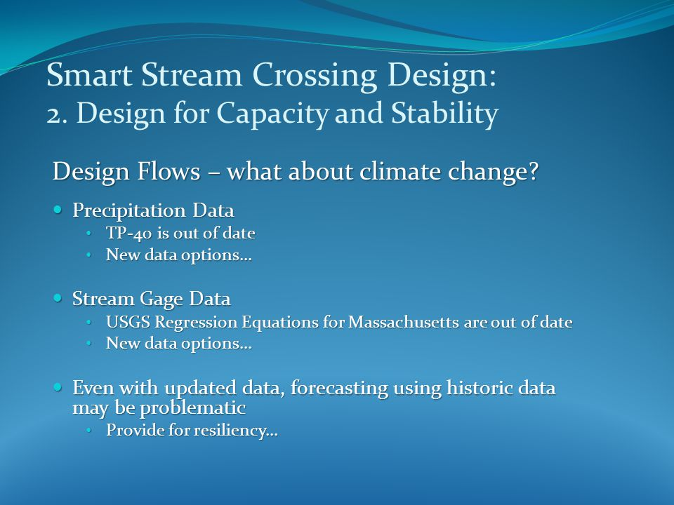 Smart Stream Crossing Design: 2.