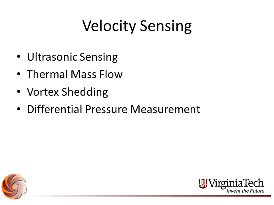 Velocity Sensing Ultrasonic Sensing Thermal Mass Flow Vortex Shedding Differential Pressure Measurement