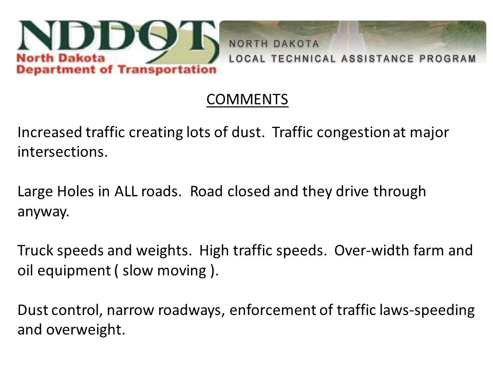 Increased traffic creating lots of dust. Traffic congestion at major intersections.