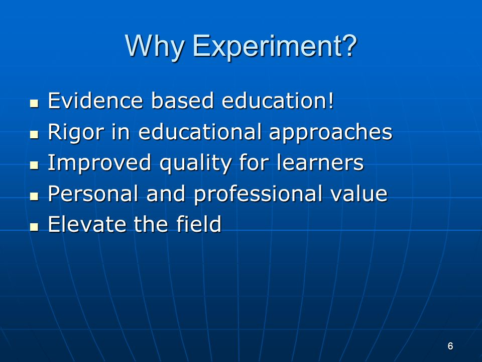 Challenges in Educational Research Participants are actively learning over time Participants are actively learning over time Interventions must demonstrate additional increments of performance improvementInterventions must demonstrate additional increments of performance improvement Comparison groups difficult to identify Comparison groups difficult to identify Placebo groups challenging in educationPlacebo groups challenging in education Small sample sizes and short studies Small sample sizes and short studies Open-label Open-label Students may be vulnerable to experimental coercion and to change behavior as a result of being in an experimentStudents may be vulnerable to experimental coercion and to change behavior as a result of being in an experiment Contamination between research groups is commonContamination between research groups is common Time between learning and behavior can be long Time between learning and behavior can be long Dependence on intermediary endpointsDependence on intermediary endpoints Frequent changes in regulatory expectations Frequent changes in regulatory expectations Learners increasingly have survey fatigue Learners increasingly have survey fatigue 7