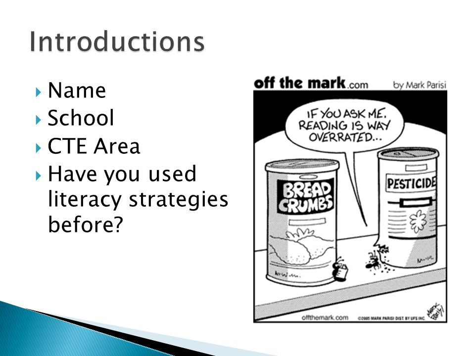  Name  School  CTE Area  Have you used literacy strategies before