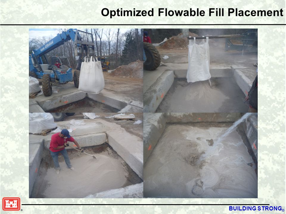 BUILDING STRONG ® Optimized Flowable Fill Placement