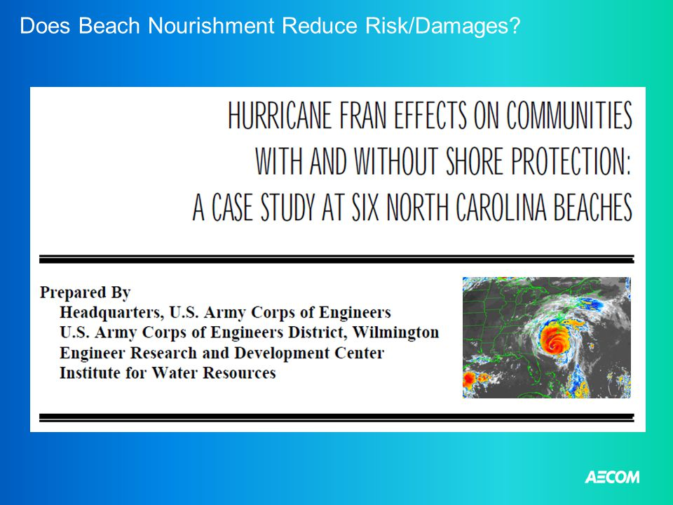 Does Beach Nourishment Reduce Risk/Damages?