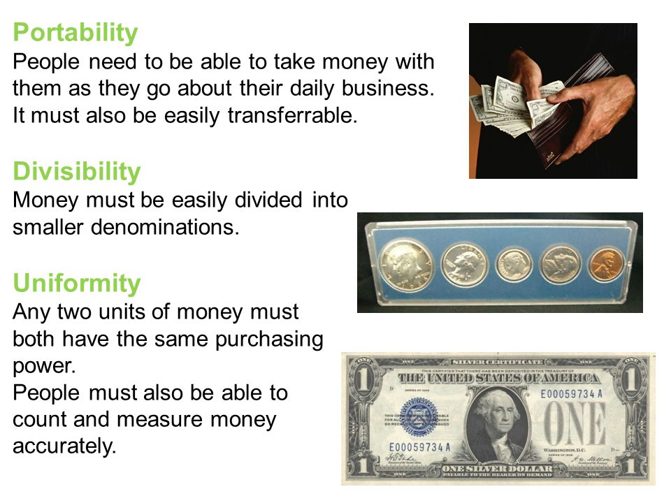 Portability People need to be able to take money with them as they go about their daily business.