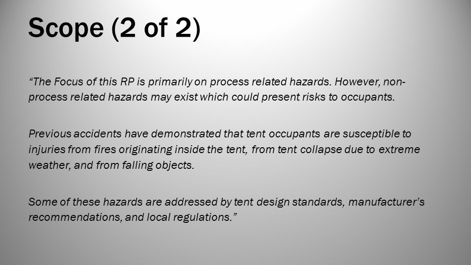 Scope (2 of 2) The Focus of this RP is primarily on process related hazards.