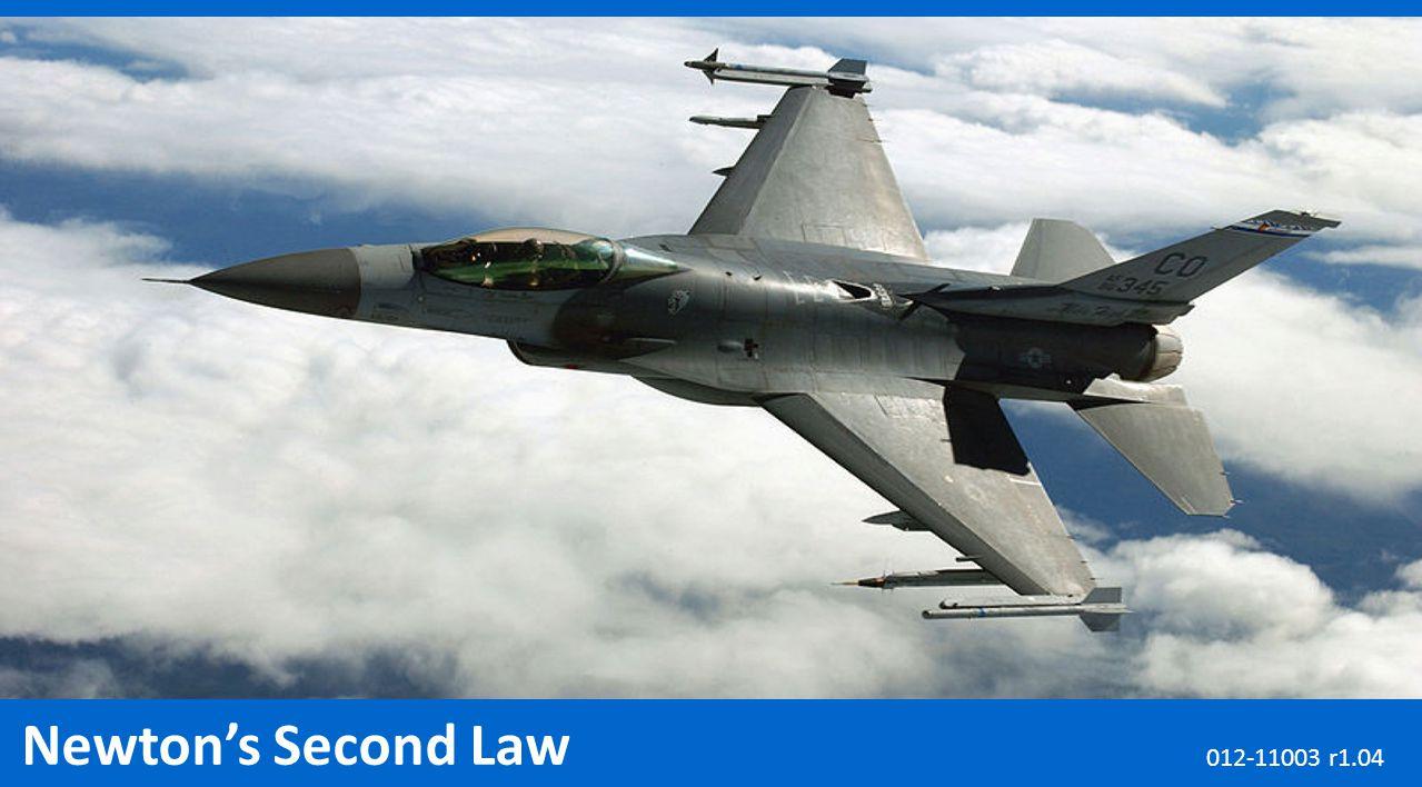 Newton's Second Law 012-11003 r1.04