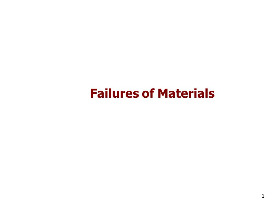 Failures of Materials 1