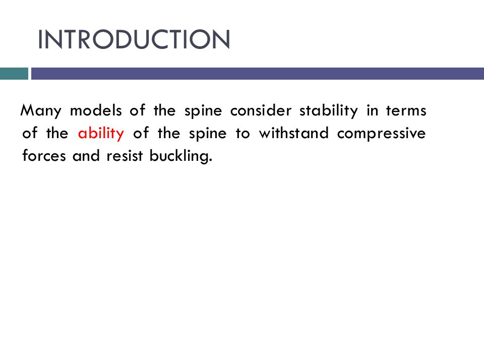 INTRODUCTION Panjabi's Model Of Spinal Stability Panjabi's model of spinal stability (1992):