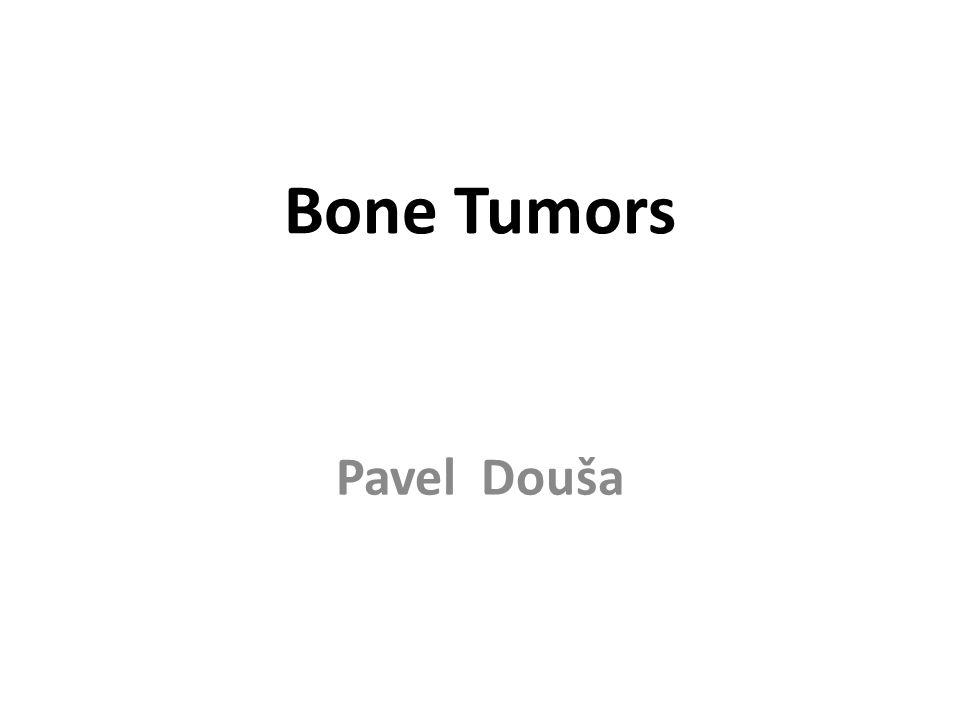 Bone Tumors Pavel Douša