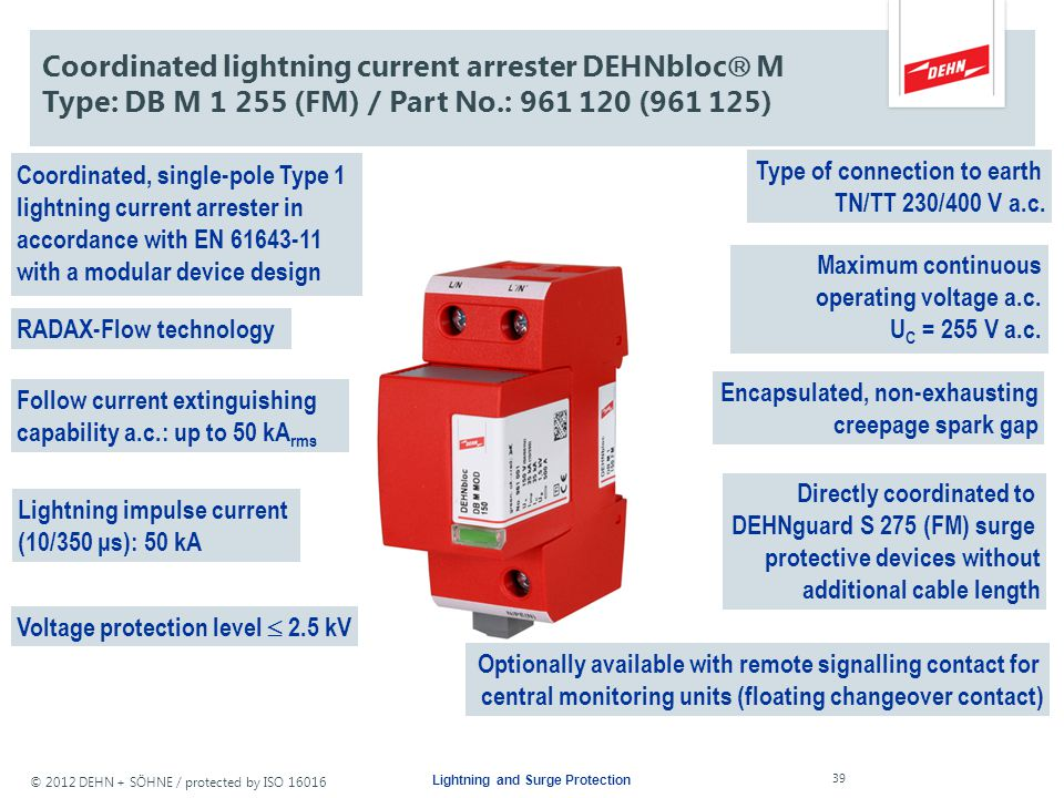© 2012 DEHN + SÖHNE / protected by ISO 16016 Lightning and Surge Protection DEHNventil ® M Characteristics Easy exchange of protection modules...... d