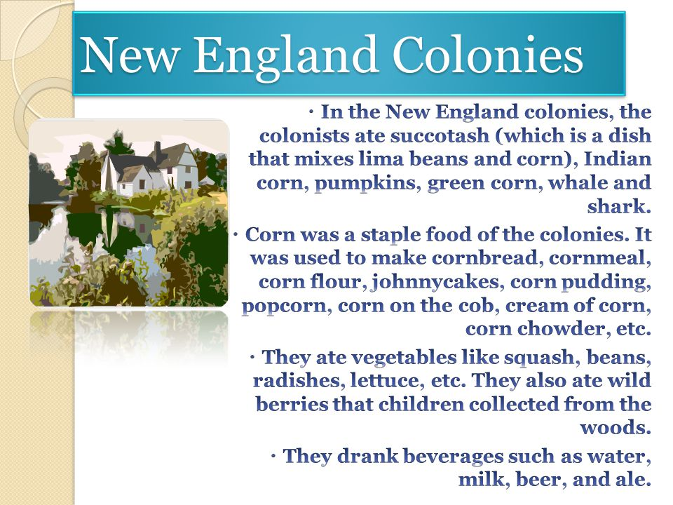 Colonial Food and Cooking Natalie Anantua 7C2 1D1
