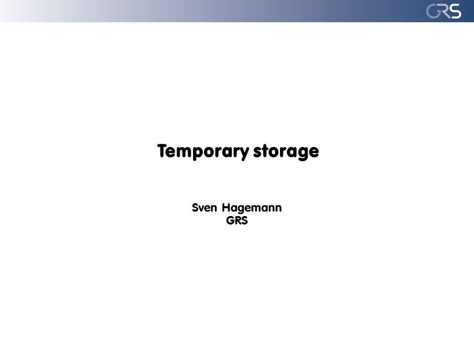 Temporary storage Sven Hagemann GRS