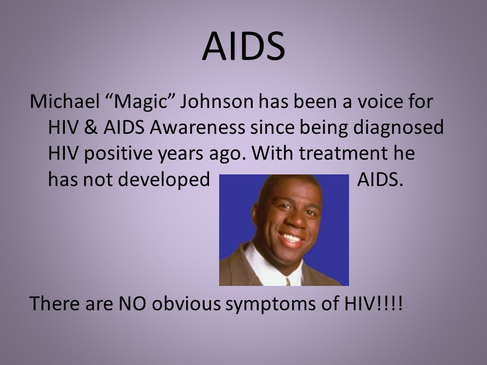 """AIDS Michael """"Magic"""" Johnson has been a voice for HIV & AIDS Awareness since being diagnosed HIV positive years ago. With treatment he has not develop"""