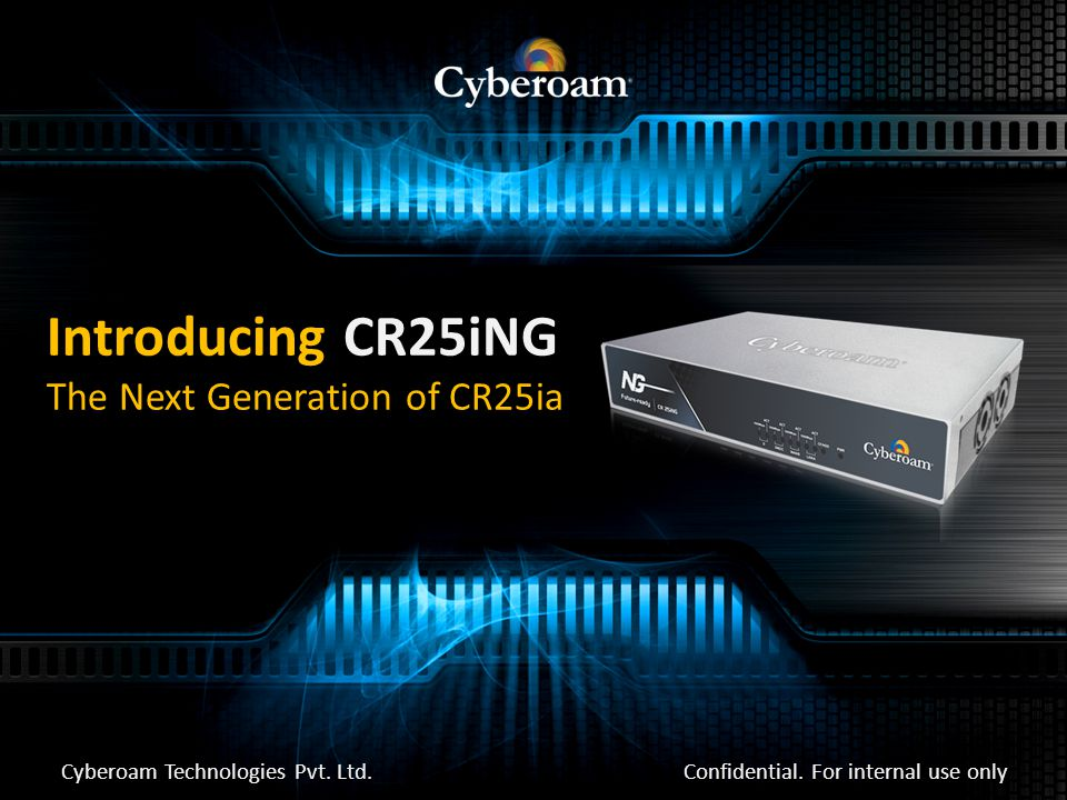 Introducing CR25iNG The Next Generation of CR25ia Confidential.