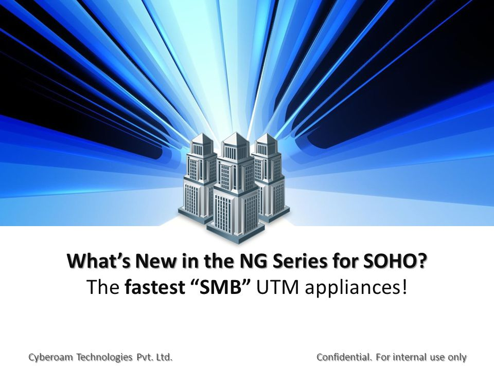 What's New in the NG Series for SOHO. What's New in the NG Series for SOHO.