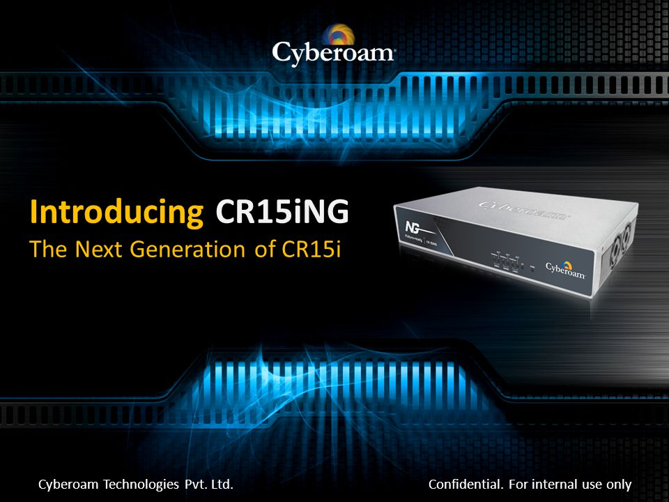 Introducing CR15iNG The Next Generation of CR15i Confidential.