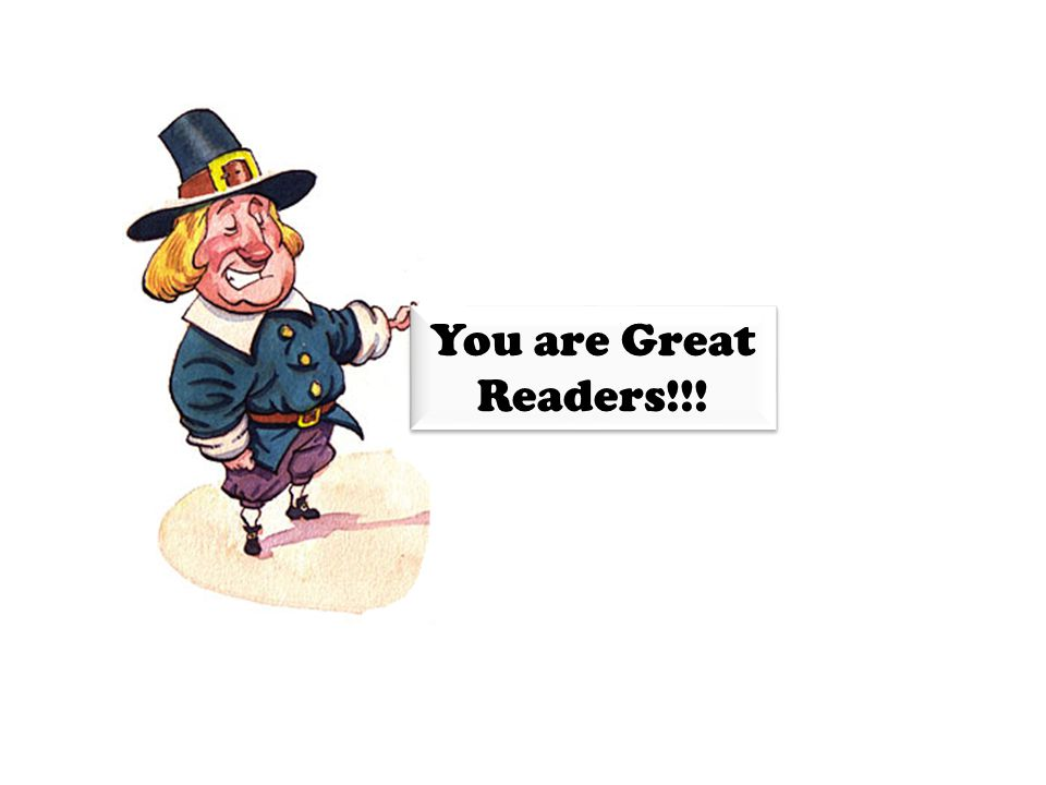 You are Great Readers!!!
