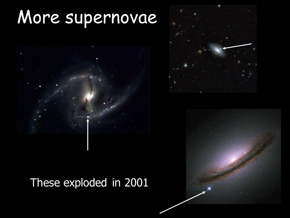More supernovae These exploded in 2001