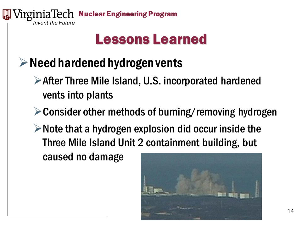Title Here Title Here, Optional or Unit Identifier Nuclear Engineering Program  Need hardened hydrogen vents  After Three Mile Island, U.S.
