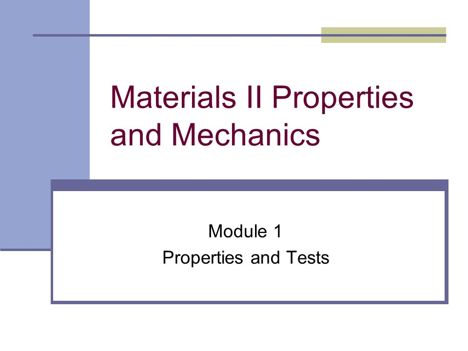 Why Do We Look at Tests The importance of understanding the test is at the heart of understanding the materials and what they are capable of performing Data sheets describe the material properties but do not describe the test methods.