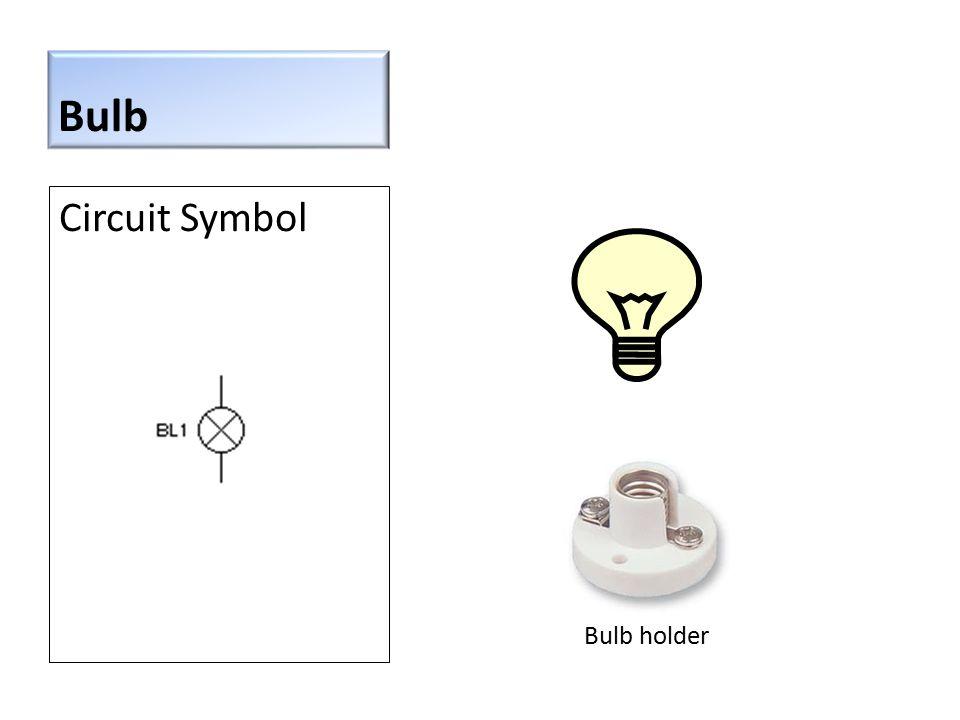 Bulb Circuit Symbol Bulb holder