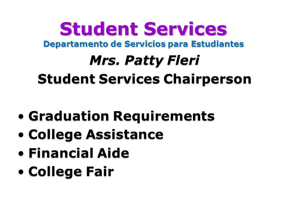 Student Services Departamento de Servicios para Estudiantes Mrs.