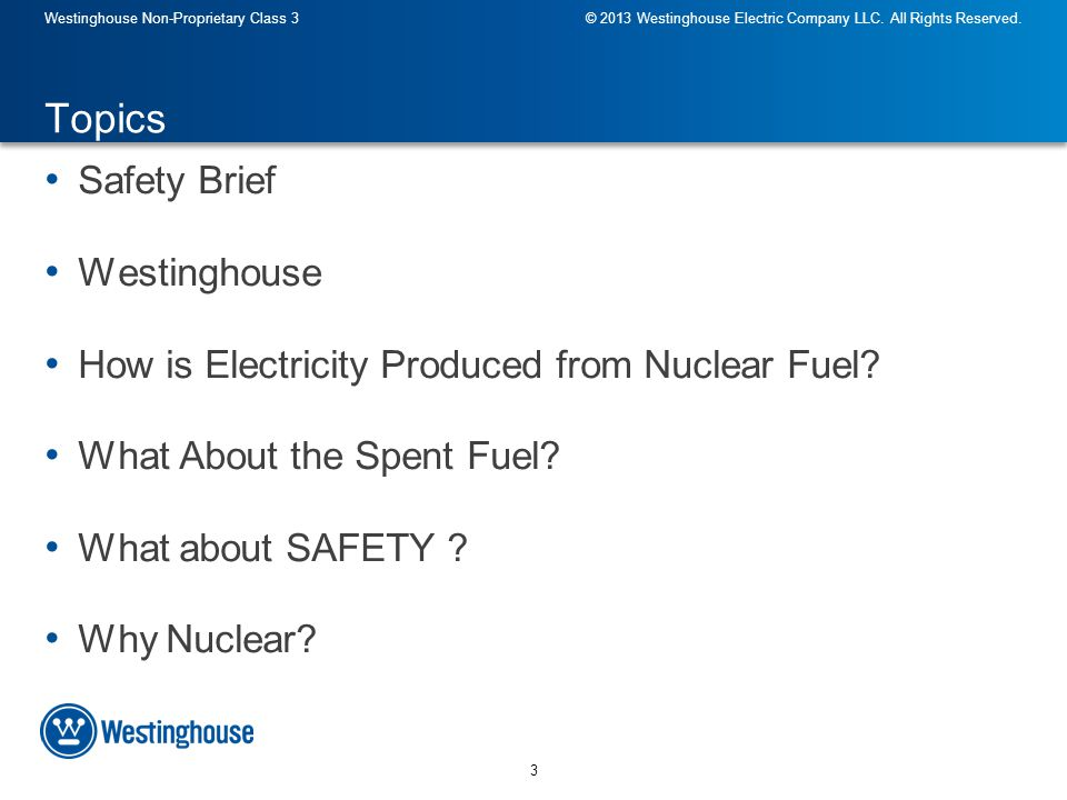 14 Westinghouse Non-Proprietary Class 3© 2013 Westinghouse Electric Company LLC.