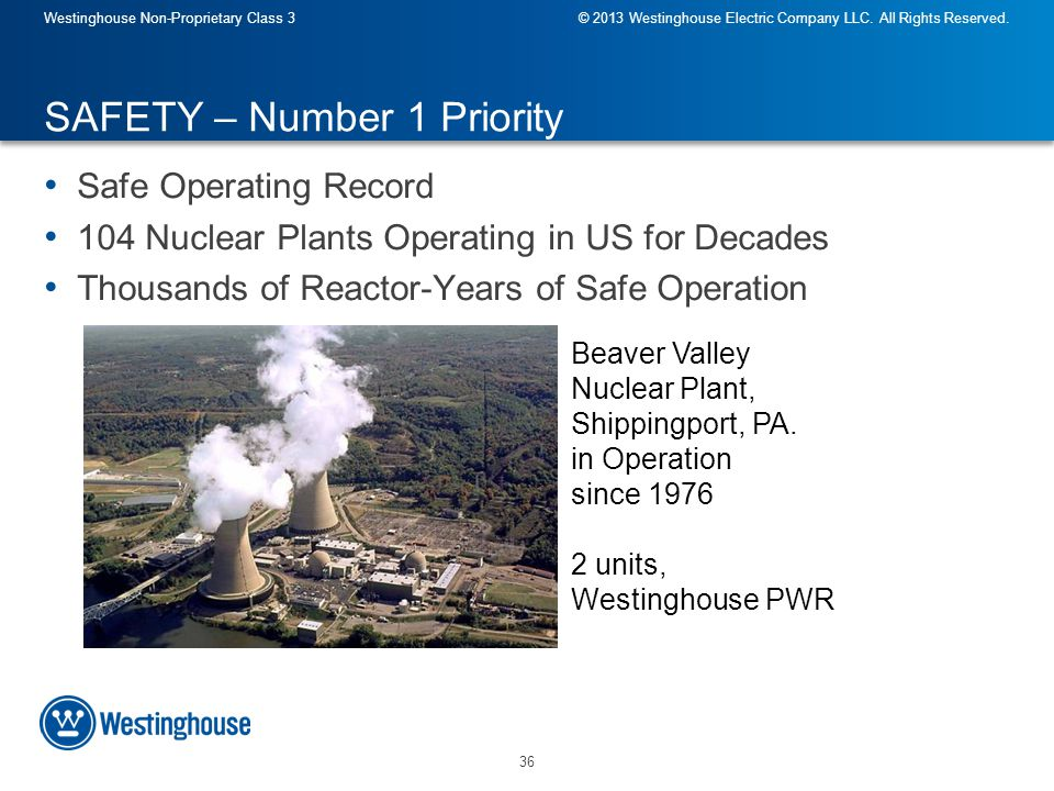 36 Westinghouse Non-Proprietary Class 3© 2013 Westinghouse Electric Company LLC.