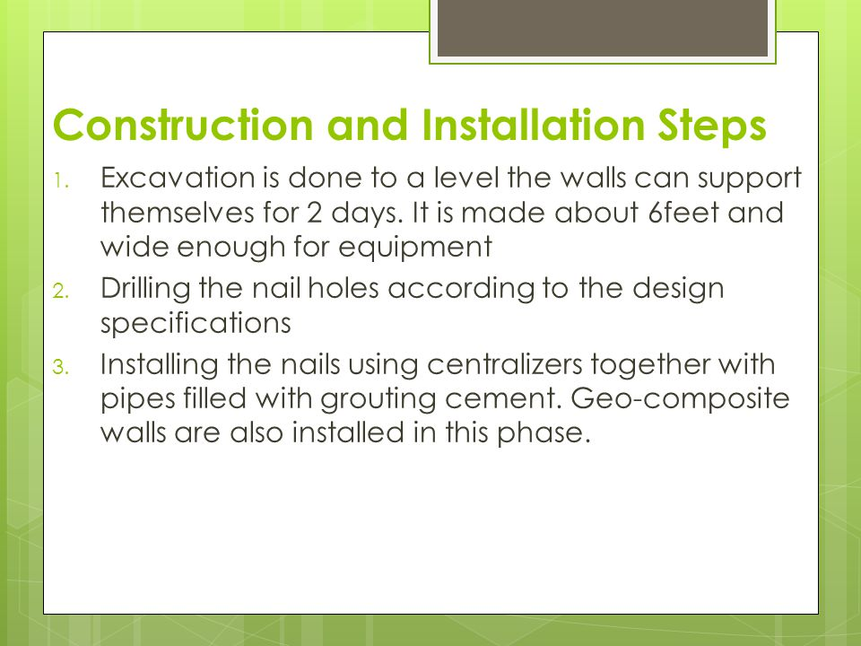 Construction and Installation Steps 4.