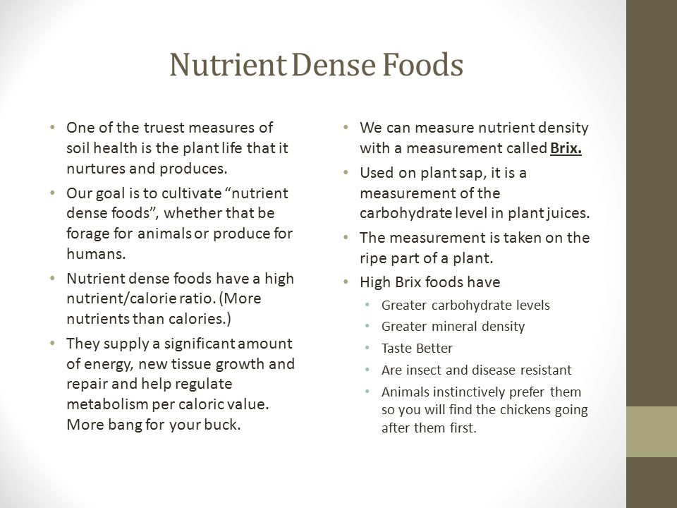 """Nutrient Dense Foods One of the truest measures of soil health is the plant life that it nurtures and produces. Our goal is to cultivate """"nutrient den"""